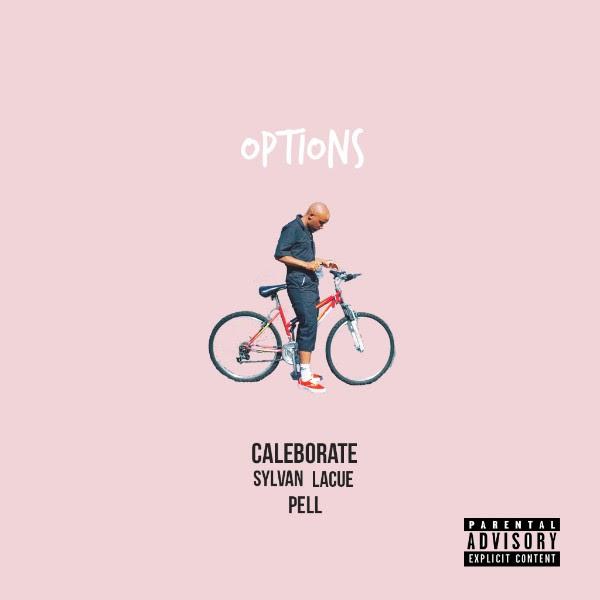 Caleborate ft. Pell & Sylvan LaCue - Options (Audio)