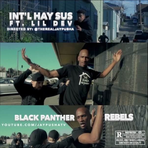 Int'l Hay Sus ft. Lil Dev - Black Panther Rebels (Video)