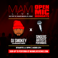 Miami LIVE & DJ Smokey Expand Open Mic Event to Mondays