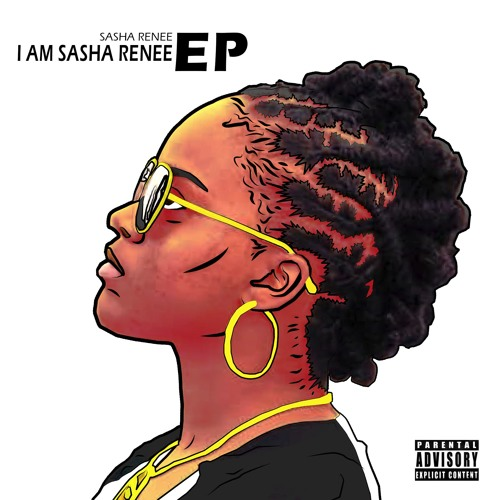 Sasha Renee - I Am Sasha Renee (EP)