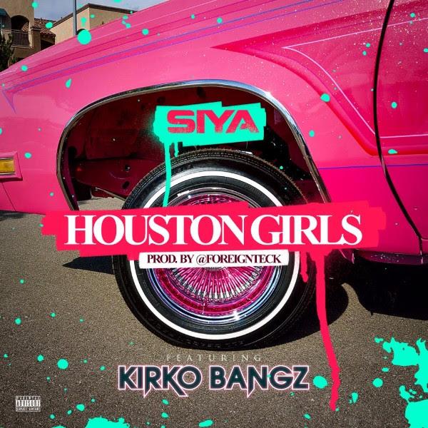 Siya featuring Kirko Bangz - Houston Girls (Audio)