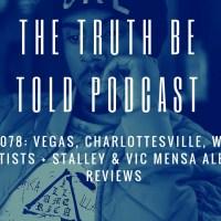 EP 078: Vegas, Charlottesville, Wack Artists + Stalley & Vic Mensa Album Reviews (Podcast)