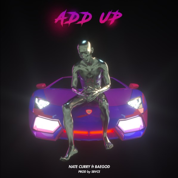 Nate Curry featuring Baegod - Add Up (Audio)