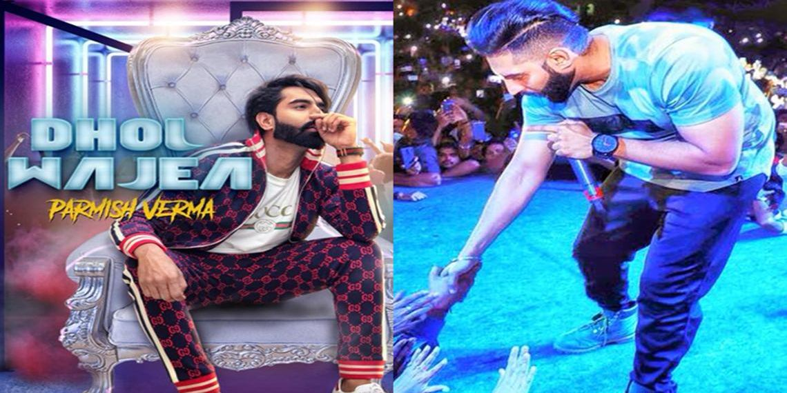 Dhol Wajea Video Song Parmish Verma