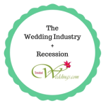 How The Wedding Industry May Be Affected By Recession