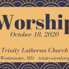 Online Worship: October 18, 2020