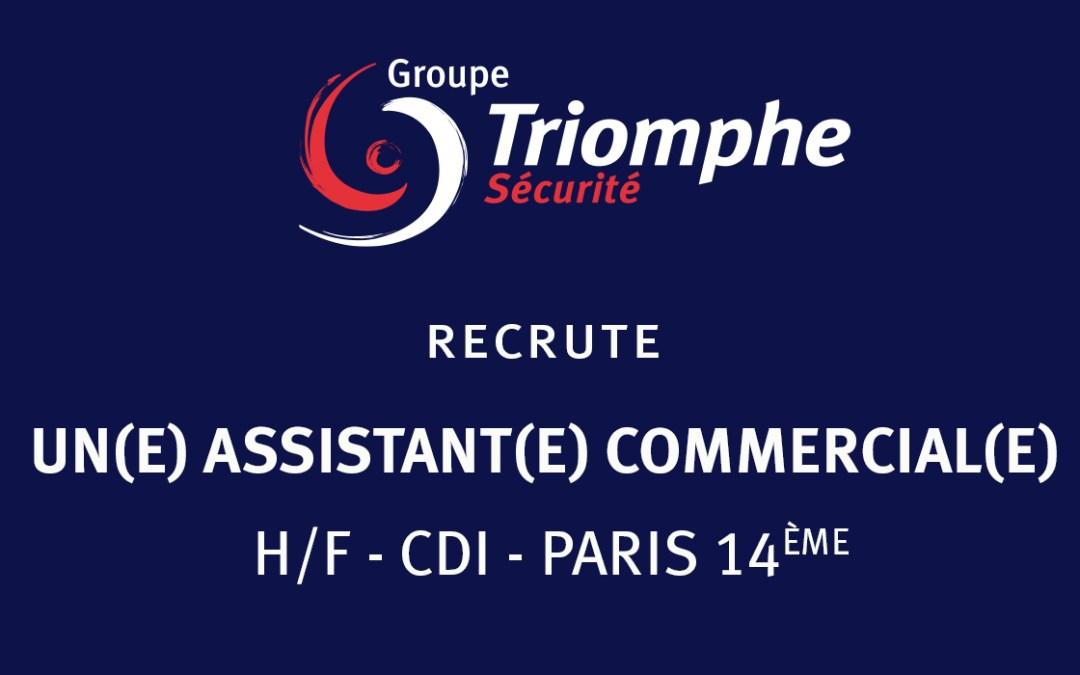TRIOMPHE SECURITE RECRUTE UN(E) ASSISTANT(E) COMMERCIAL(E) – H/F – CDI – PARIS