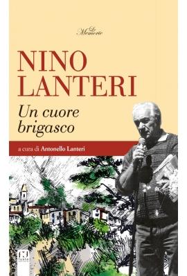 Sabato 10 Agosto – Nino Lanteri un cuore brigasco