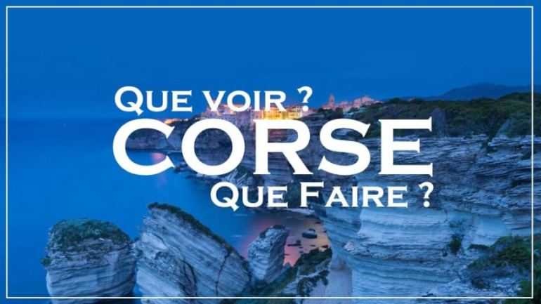 VOyage en Corse - Que faire et voir