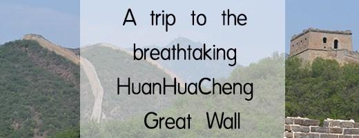 HuanHuaCheng Great Wall