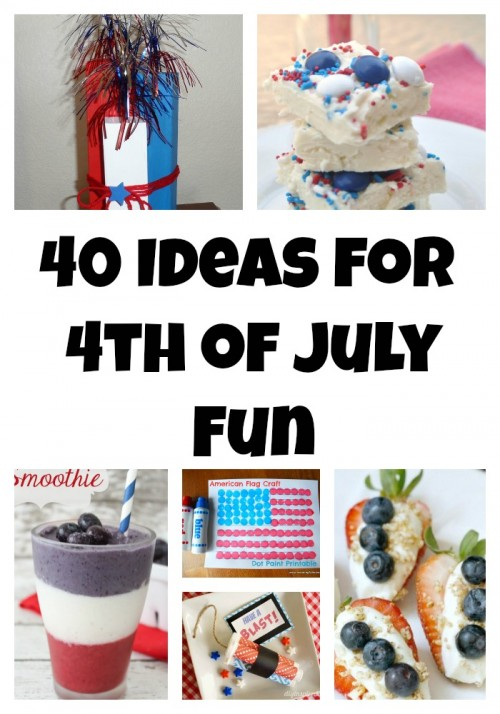 40 Ideas for 4th of July Fun