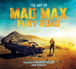 MAD MAX FURY ROAD: Tripwire Magazine's Journey Down Fury Road (Post Archive)