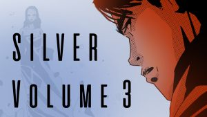 Graphic Novel Horror Caper Silver Comes Back To Kickstarter