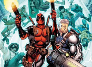 History's Favourite Duo is Back in Cable And Deadpool Annual #1