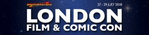 London Film And Comic Con Comes To Olympia This Weekend