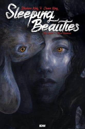 Stephen King & Owen King's Sleeping Beauties Comes to IDW