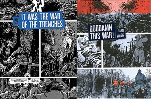 The 100 Graphic Novels You Should Read While Stuck Inside: Day Twenty: It Was the War of the Trenches/Goddamn This War