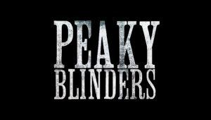 BAFTA Award-winnning Peaky Blinders Returns To Production For Sixth And Final Series
