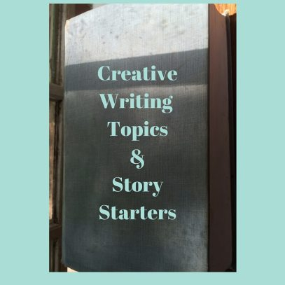 CreativeWriting Topics&StoryStarters (1)