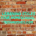 Learning Styles & Your Homeschool