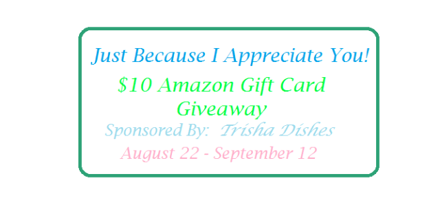 Trisha Dishes $10 Amazon GC giveaway