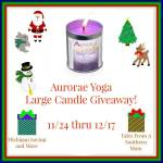 Aurorae Yoga Large Candle #Giveaway #GTG2015 Ends Dec. 17