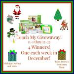 Teach My #Giveaway Ends Dec. 25 ENDED