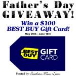 Best Buy Gift Card Father's Day Giveaway Ends June 18 *ENDED*