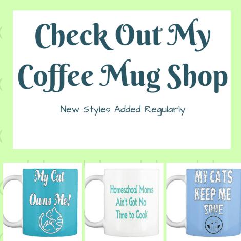 Check Out My Coffee Mug Shop