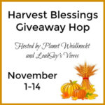 Harvest Blessings Giveaway Hop #Giveaway Ends Nov. 14 *ENDED*