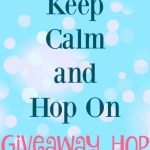 Keep Calm & Hop On #Giveaway Hop Ends Feb. 28 *ENDED*