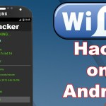 How to Crack Wi-Fi Network with Android Phone & Get Free Internet