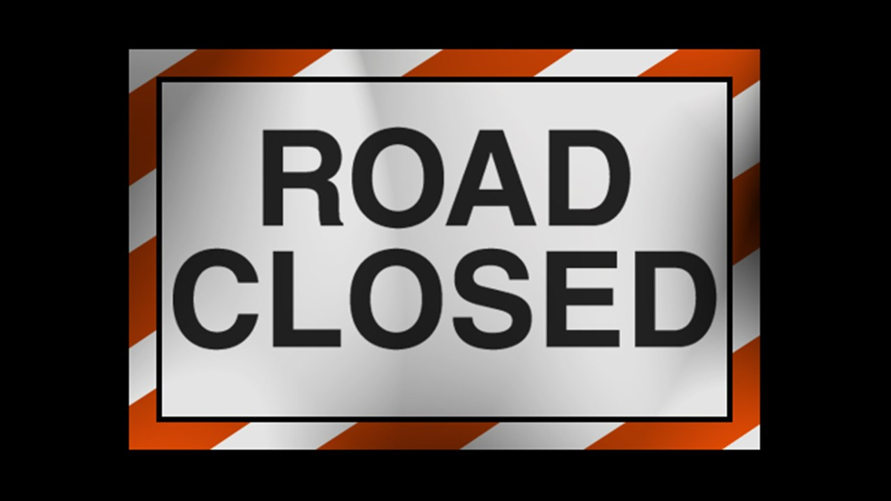 Road Closed3 (2)_1554203603611.jpg.jpg