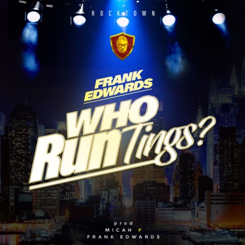 Frank Edwards – Who Runs Things | @frankrichboy