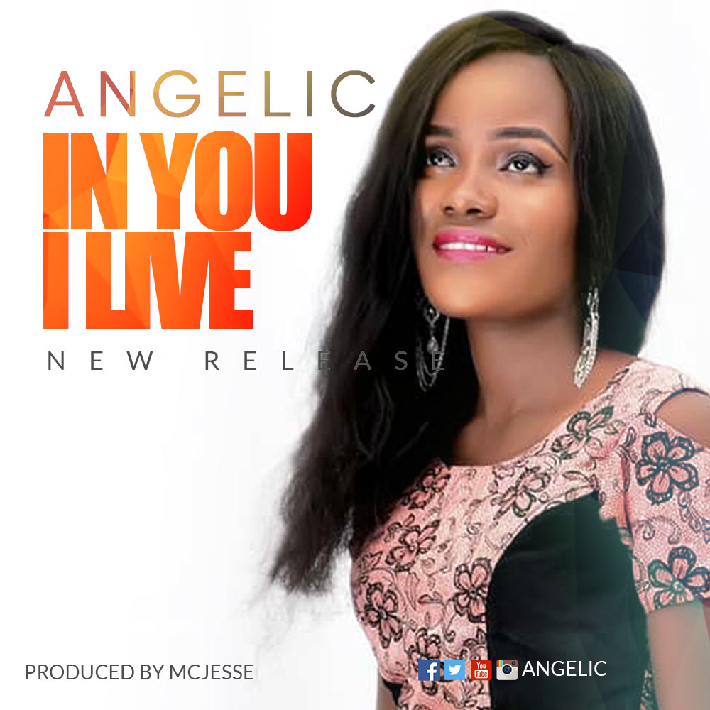 IN YOU I LIVE BY ANGELIC