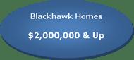 Active Blackhawk Listings over $2,000,000