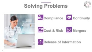 EHR Data Archival - Solving Problems