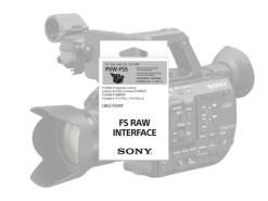 UPGRADE RAW POUR SONY PXW FS5