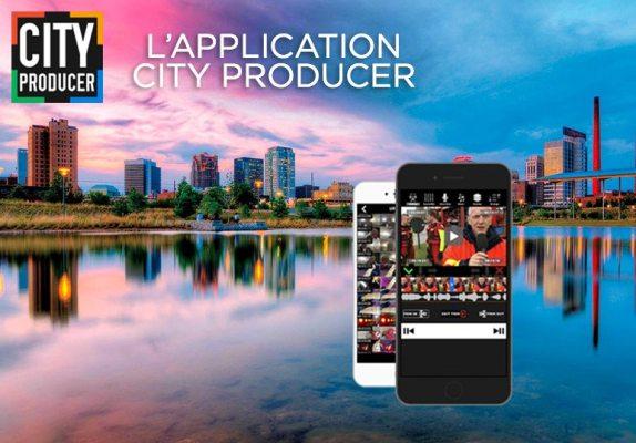 CITY PRODUCER, la solution tout-en-un du mobile journalisme