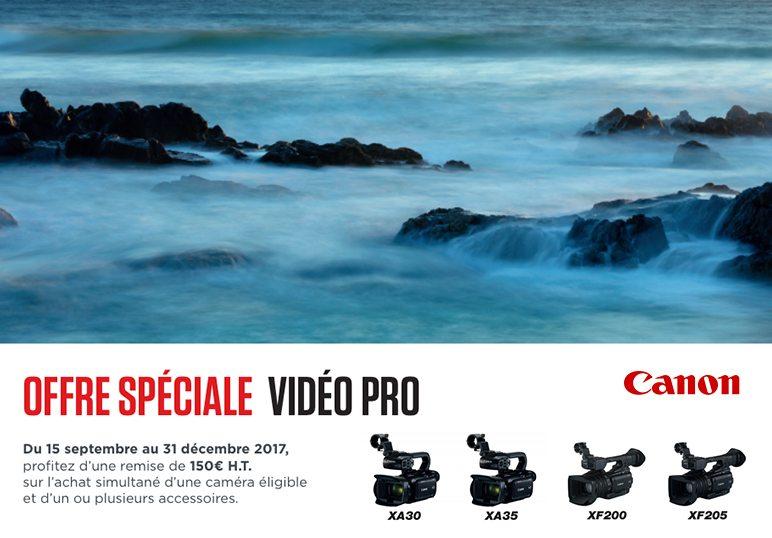 Offre spéciale Vidéo Pro Canon