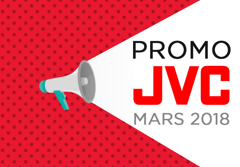 PROMOTIONS JVC MARS 2018
