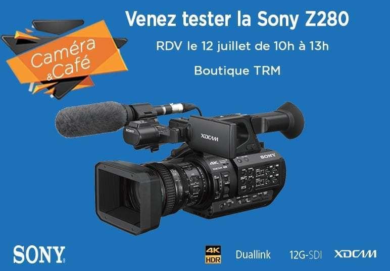 Venez tester la nouvelle caméra SONY PXW-Z280