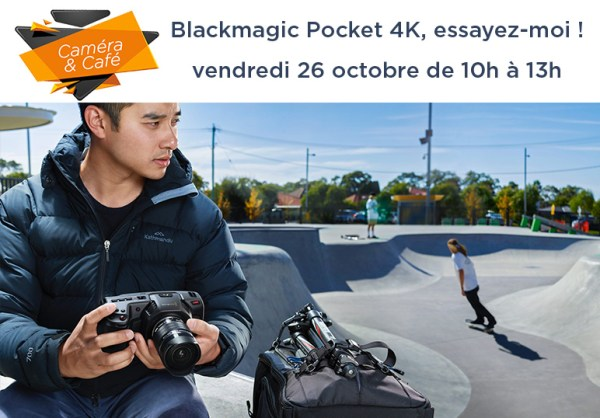 caméra & café blackmagic Pocket4K