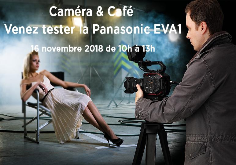 INSCRIPTION CAMERA CAFE PANASONIC EVA1