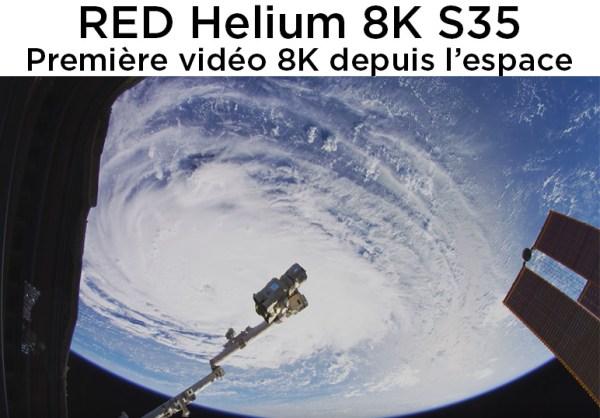 Première vidéo en 8K venue de l'espace, tournée avec une caméra RED