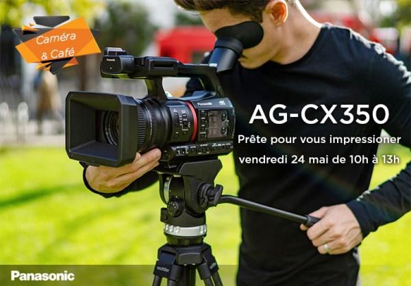 Caméra & Café Spécial Panasonic AG-CX350