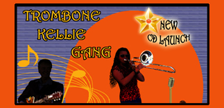 Trombone Kellie Gang CD Launch