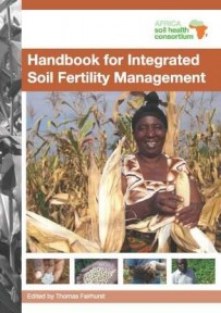 Handbook for Integrated Soil Fertility Management - Africa Soil Health Consortium
