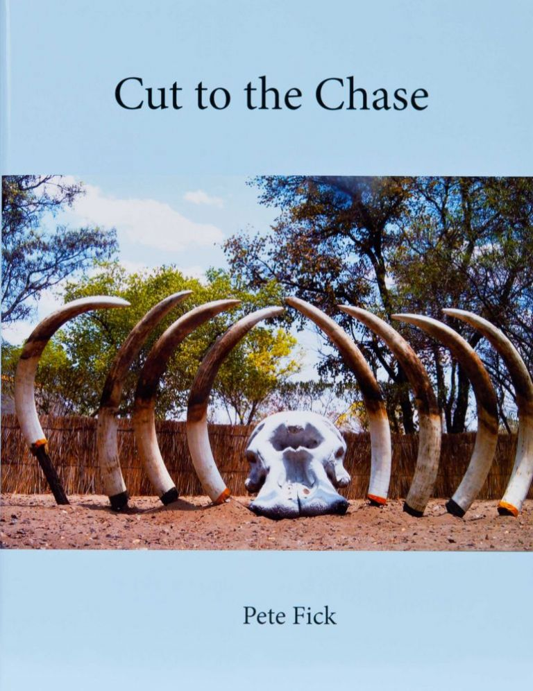 Cut To The Chase Pete Fick Limited Ed Of 1000 Copies