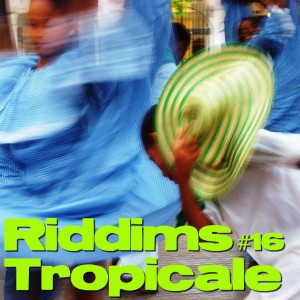 marflix riddims tropicale 16 cover